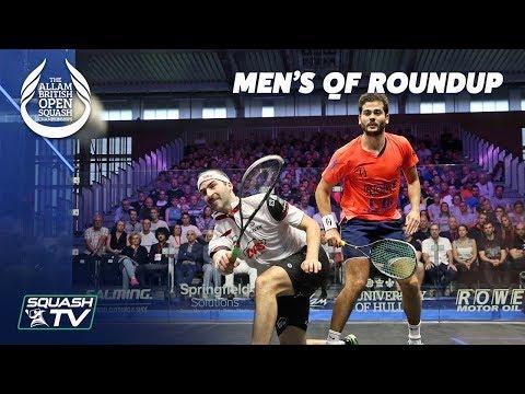 Squash: Men's Quarter Final Roundup - Allam British Open 2019
