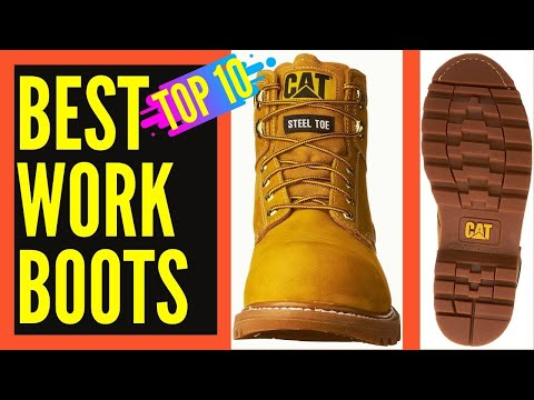 Top 10 Best Work Boots for Men    Best Work Boots 2017/2018