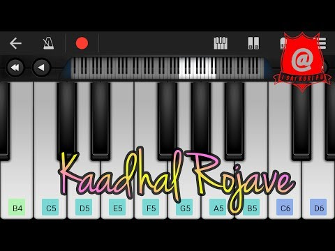 Kaadhal Rojave Keyboard Notes/ Roja Jaaneman Keyboard Notes