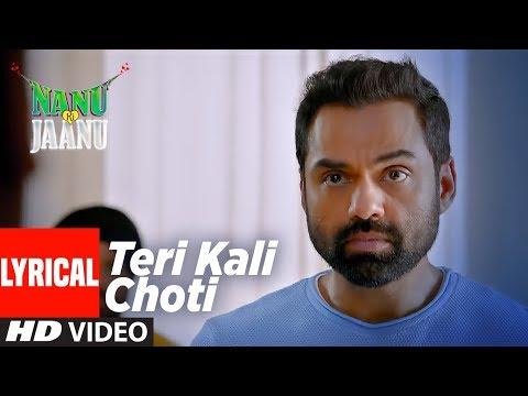 Teri Kaali Choti Lyrical | NANU KI JAANU