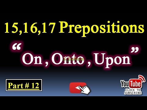 Urdu se English Seekhain Prepositions General Uses ON,ONTO,UPON,Concepts,Examples,Logics By S.Jabeen
