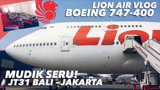 Video LION AIR Boeing 747-400 Flight VLOG | Mudik Naik QUEEN of the SKIES! | JT 31 DPS - CGK MP3, 3GP, MP4, WEBM, AVI, FLV Januari 2019