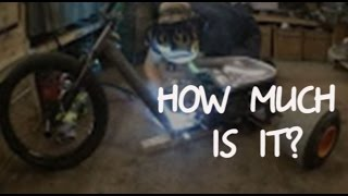 Making a Motorised Drift Trike. How much is it?