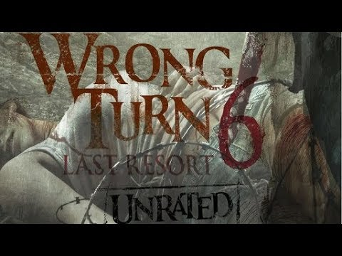 Wrong Turn 6 Last Resort Trailer movie