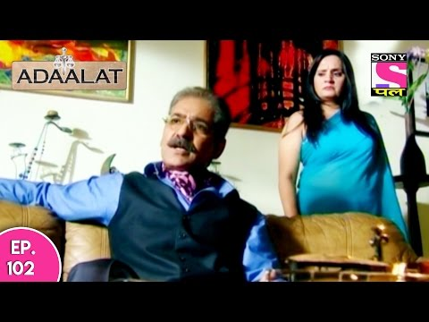Adaalat - अदालत - Khoon Ki Holi - Part 02 - Episode 102 - 3rd January 2017
