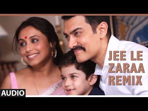Video Song : Jee Le Zaraa Remix
