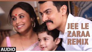 Jee Le Zaraa- Talaash (Remix Song )