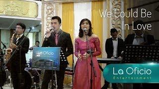 Video We Could Be In Love - Lea Salonga & Brad Kane (Cover) by La Oficio Entertainment, Wedding Jakarta MP3, 3GP, MP4, WEBM, AVI, FLV Desember 2018