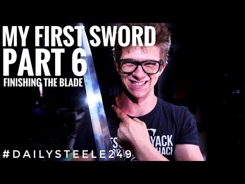 MAKING MY FIRST SWORD: Part 6 - Finishing the BLADE! 600 Grit!!! (видео)
