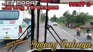 Video PART 2 || SUGENG RAHAYU Jet Darat Mosak Masik bersama HARAPAN JAYA dan JAYA MP3, 3GP, MP4, WEBM, AVI, FLV Januari 2019