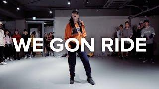 We Gon Ride - Dreezy ft. Gucci Mane / Sori Na Choreography