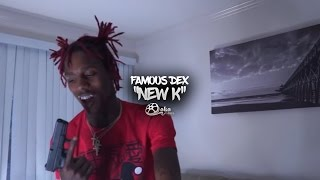 FAMOUS DEX – NEW K (OFFICIAL MUSIC VIDEO)