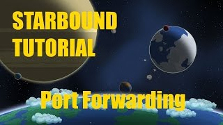 Today I'm going to show you how to Port Forward a Starbound server Previous Tutorial: https://youtu.be/8PMLH95hnac Need...