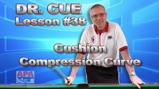 APA Dr. Cue Lesson 38 - Cushion Compression And Curve Effect!!
