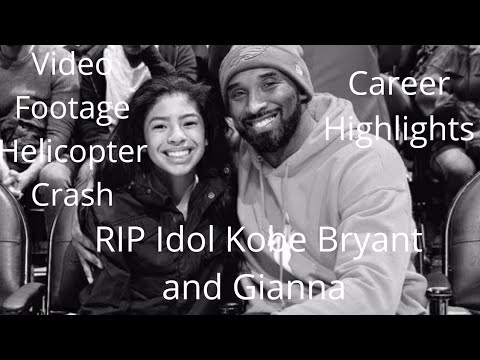 """Kobe Bryant Dies In Helicopter Crash """"Video Footage"""", Daughter Gianna and other passengers """"RIP"""""""