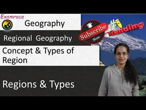 Concept And Types Of Region: Fundamentals Of Geography