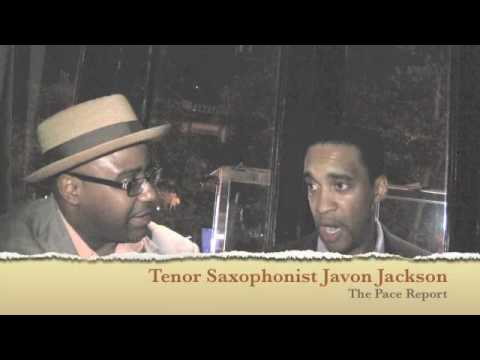 The Pace Report: Javon Jackson Quartet with Special Guest Louis Hayes online metal music video by JAVON JACKSON