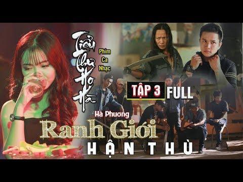 Phim Ca Nhạc | RANH GIỚI HẬN THÙ TẬP 3 FULL | Hà Phương | Văn Nguyễn Media - Thời lượng: 14 phút.