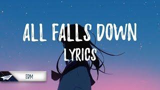 Alan Walker, Noah Cyrus - All Falls Down (Lyrics / Lyric Video) (ft. Digital Farm Animals)