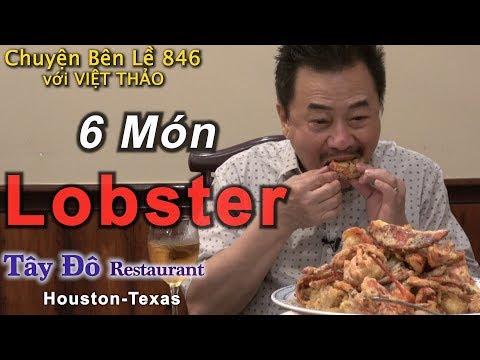 MC VIỆT THẢO- CBL(846)- 6 Món Lobster của Nhà Hàng Tây Đô ở Houston Texas - April 10, 2019. - Thời lượng: 52:49.