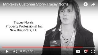 Mr.Rekey Customer Story- Tracey Norris