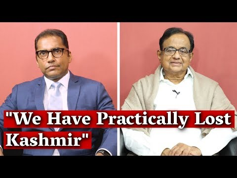 P. Chidambaram on the Future of Kashmir After Article 370