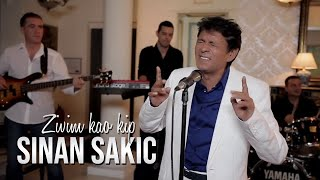 Sinan Sakic - Zivim Kao Kip