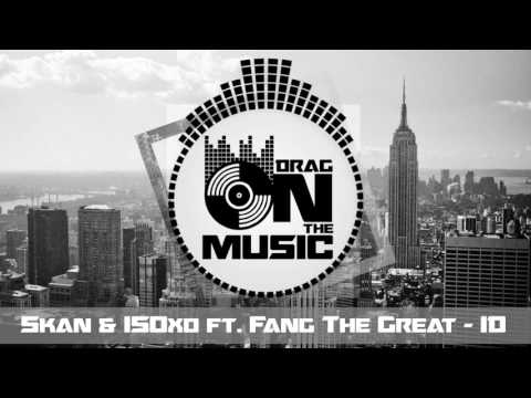【Trap】SKAN & ISOxo ft. Fang The Great - ID