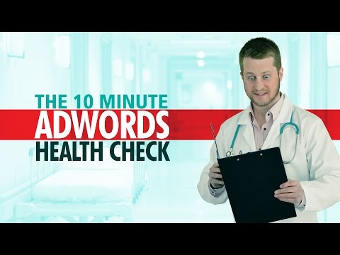 Watch '10 Minute Google AdWords Health Check (Quick Audit) - YouTube'
