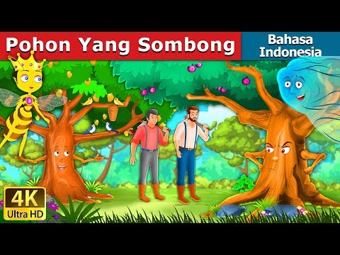 Download Video Pohon Yang Sombong | Dongeng anak | Dongeng Bahasa Indonesia