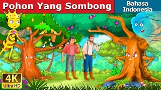 Download Video Pohon Yang Sombong | Dongeng anak | Dongeng Bahasa Indonesia MP3 3GP MP4