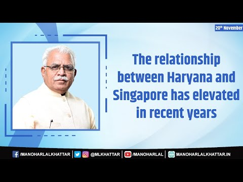 Embedded thumbnail for The relationship between Haryana and Singapore has elevated in recent years