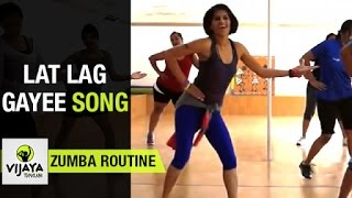 Video Zumba Routine on Lat Lag Gayee Song | Zumba Dance Fitness | Choreographed by Vijaya Tupurani MP3, 3GP, MP4, WEBM, AVI, FLV Januari 2019