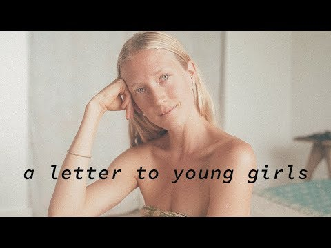 A Letter To Young Girls.