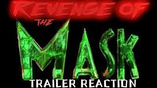 Revenge of The Mask |