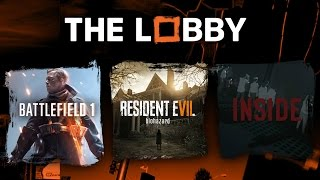 How Battlefield 1 Plays, Resident Evil 7's Demo our Inside Review - The Lobby by GameSpot