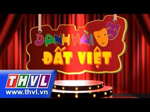 Danh hài đất Việt 2015 Tập 26 - Chí Tài, Minh Nhí, Lê Khánh, Phương Thanh, Long Nhật