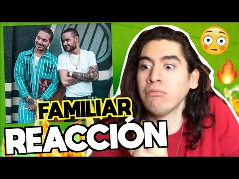 Liam Payne, J. Balvin - Familiar | REACCIÓN