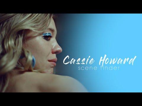 • Cassie Howard | scene finder [S1]