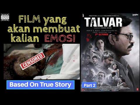 Film Pembunuhan yang bikin kalian EMOSI ! (Part 2) | Alur Cerita Film TALVAR (2015) #Letstalkmovie