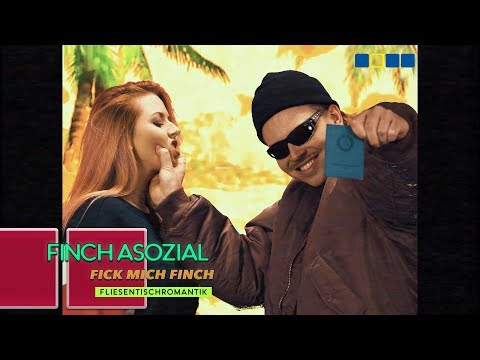 FiNCH ASOZiAL - FiCK MiCH FiNCH (prod. by Pfusch am Bau) (видео)