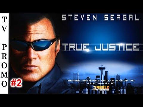 True Justice (Season 1) TV Premiere Promo #2 🇺🇸 - STEVEN SEAGAL.