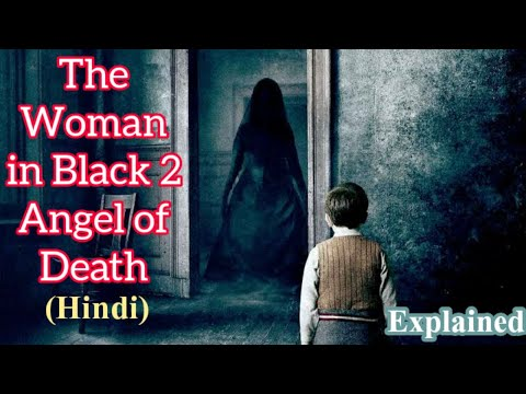 The Woman In Black : Angel Of Death Explained In Hindi | Hollywood Movies Explained In Hindi