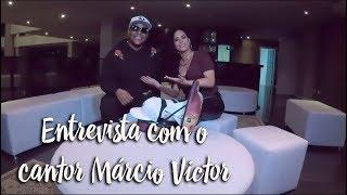 Entrevista com o cantor Márcio Victor