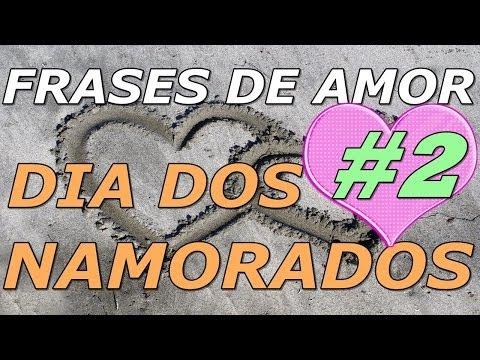 Frases de Amor – Frases Para o Dia Dos Namorados(#2) Neste dia especial…