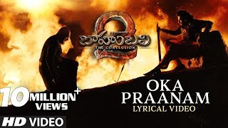 Oka Praanam - Bahubali 2 Song With Lyrics