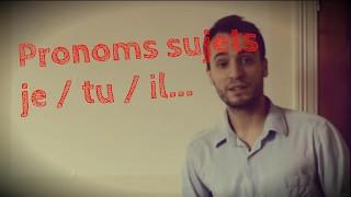 Beginner Easy To Learn French Lesson Subject Pronouns Je Tu Il Elle On Nous Vous Ils Elles