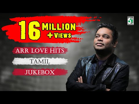 Video A. R. Rahman  Top 10 Love Hit songs | Tamil Movie Audio Jukebox download in MP3, 3GP, MP4, WEBM, AVI, FLV January 2017