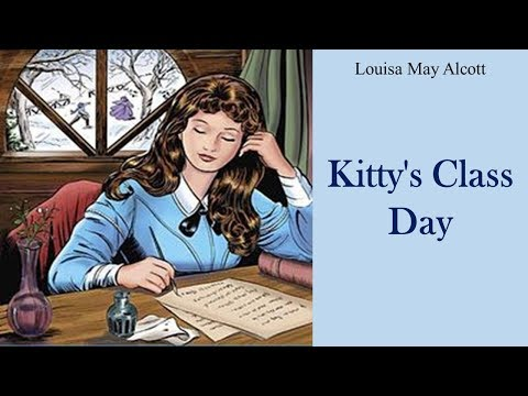Learn English Through Story - Kitty's Class Day by Louisa May Alcott
