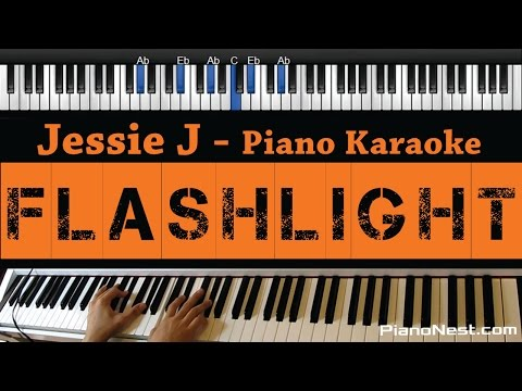 Jessie J - Flashlight - Piano Karaoke / Sing Along / Cover with Lyrics - Pitch Perfect 2